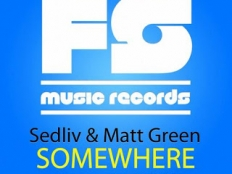 Sedliv & Matt Green - Somewhere