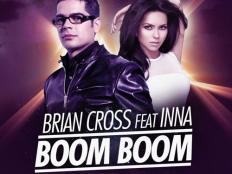 Brian Cross feat. Inna - Boom Boom