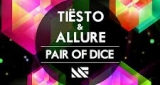 Pair Of Dice (Radio Edit) Tiesto & Allure