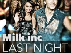 Milk Inc. - Last Night A Dj Saved My Life