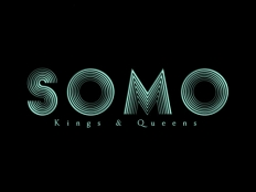 SoMo - Kings & Queens