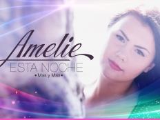 Amelie - Esta Noche ( May Y Mas )