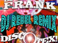 Dj Frank - Discotex! (Yah!) (DJ Rebel Extended Mix)