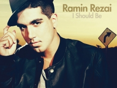 Ramin Rezai - I Should Be