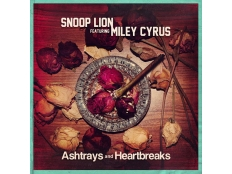 Snoop Dogg feat. Miley Cyrus - Ashtrays and Heartbreaks