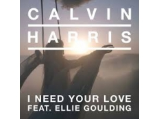 Calvin Harris feat. Ellie Goulding - I Need Your Love