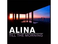 Alina - Till The Morning
