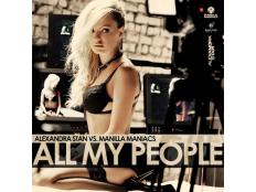 Alexandra Stan vs. Manilla Maniacs - All My People