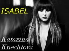 Katarína Knechtová - Isabel