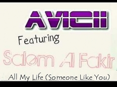 Avicii feat. Salem Al Fakir - All My Life