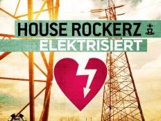 House Rockerz - Elektrisiert