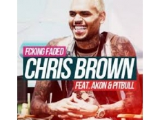 Chris Brown feat. Akon & Pitbull - Fucking Faded