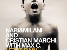 Nari&Milani/Cristian Marchi with Max C - Let It Rain
