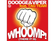 Doodge & Viper feat. Tag Team - Whoomp! (Eric Chase Remix)