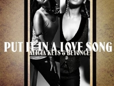 Alicia Keys feat. Beyonce - Put It In A Love Song