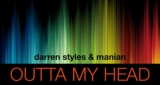 Outta My Head Darren Styles & Manian