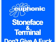 Stoneface & Terminal - Don't Give A Fuck