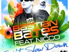 Bastian Bates feat. Nicco - Can't Slow Down (Dan Winter Bootleg)