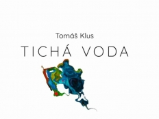 Tomáš Klus - Tichá voda