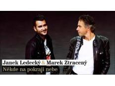 Janek Ledecký feat. Marek Ztracený - Někde na pokraji nebe