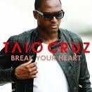 Taio Cruz - Break Your Heard