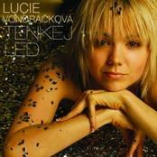 Lucie Vondráčková - Tenkej Led