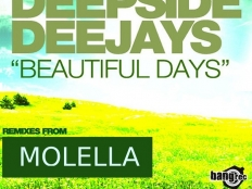 Deepside Deejays - Beautiful Days (Molella Edit)