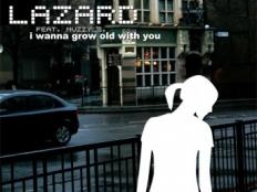 Lazard feat. Muzzy G. - I Wanna Grow Old With You (Scotty Remix)