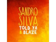Sandro Silva - Told Ya & Blaze (Apster Remix)