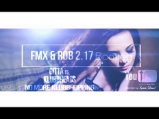 Gitta vs. Klubbheads - No more Klubbhopping (FMX & Rob 2.17 Bootleg )
