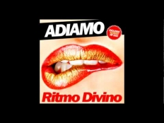 Adiamo - ritmo divino (Syskey club mix)