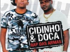 Cidinho & Doca - Rap Das Armas (Parapapapa)