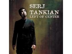 Serj Tankian - Left of Center