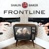 Shaun Baker - Frontline