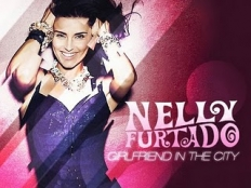 Nelly Furtado - Girlfriend in the city