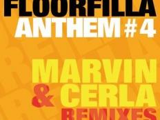 Floorfilla - Anthem #4 (DJ Cerla & Marvin Rmx)