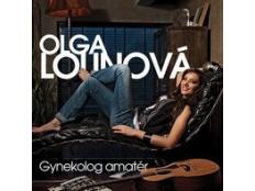 Olga Lounová - Gynekolog amatér