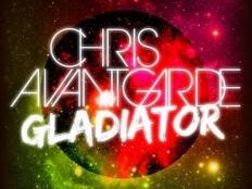 Chris Avantgarde - Gladiator