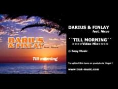 Darius & Finlay feat. Nicco - Till Morning (PH Electro Remix)