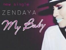 Zendaya - My Baby