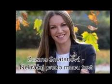 Zuzana Smatanová - Nekráčaj predo mnou