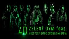 4D feat. Hugo Toxxx, Orion, Ektor & Dan Bárta - Zeleny Dym