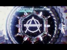 Dropgun feat. Kaleena Zanders - Nothing New