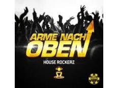 House Rockerz - Arme Nach Oben