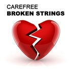 Carefree - Broken Strings