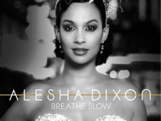 Alesha Dixon - Breathe Slow