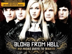 Aloha from Hell - No More Days to Waste