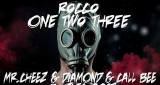 One Two Three (Mr.Cheez & Diamond & Call Bee Bootleg 2017) FREE DOWNLOAD !! Rocco