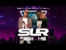 Arash feat. T-Pain - Sex Love Rock N Roll (SLR) (Extended Version)