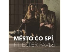 Lipo feat. Ester Pavlů - Město co spí